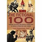 The Fictional 100 Ranking The Most Influential Characters in World Literature a