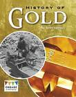 History of Gold by Kelly Gaffney (Paperback, 2016)