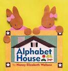 Alphabet House by Nancy Elizabeth Wallace (Paperback, 2016)