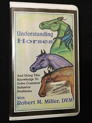 UNDERSTANDING HORSES by Robert M  Miller, DMV VHS Solving Behavior Problems  | eBay