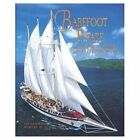 Barefoot Pirate The Tall Ships and Tales of Windjammer 9780757001284 Schachner
