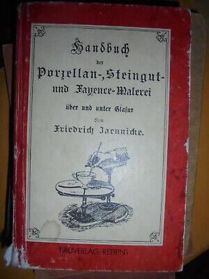 Analytisch 14629 Jaennicke Handbuch Der Porzellan-, Steingut- Und Fayence-malerei Glasur