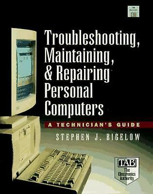 Troubleshooting, Maintaining, and Repairing Personal Computers : A Tec-ExLibrary