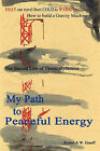 My Path to Peaceful Energy by Roderich W Graeff (Paperback / softback, 2010)