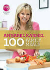 My Kitchen Table: 100 Family Meals by Annabel Karmel (Paperback, 2011)