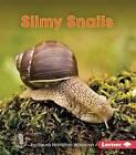 Slimy Snails by Laura Hamilton Waxman (Paperback / softback, 2016)