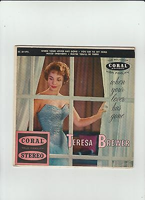 teresa brewer/when your love has gone/coral ep 781175 -stereo m-/m- 1959 ref8716