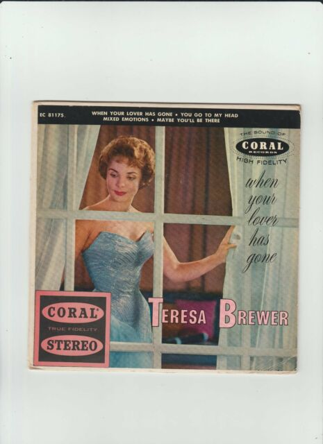 teresa brewer/when your love has gone/coral ep 81175 -stereo m-/m- 1959 ref8716