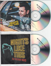 ELI PAPERBOY REED Nights Like This UK 11-trk promo test CD + bonus CD