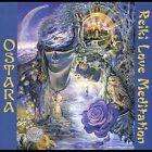Reiki Love Meditation by Ostara (CD, 2002, Ostara Music)