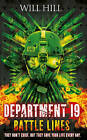 Battle Lines (Department 19, Book 3) by Will Hill (Hardback, 2013)