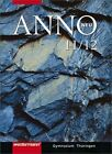 ANNO 11/12. Schülerband. Sekundarstufe 2. Thüringen von Adalbert Banzhaf, Leonhard Rumpf und Frank Bahr (2009, Gebundene Ausgabe)
