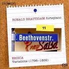 Sämtliche Klavierwerke vol.11: Eroica von Ronald Brautigam (2012)
