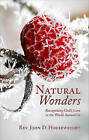 Natural Wonders: Recognizing God's Love in the World Around Us by John D Housewright (Paperback / softback, 2011)