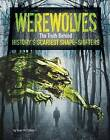 Werewolves: The Truth Behind History's Scariest Shape-Shifters by Sean McCollum (Paperback, 2016)