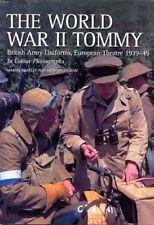 The WWII Tommy by Martin Brayley WW2 British Army uniforms 1939-45