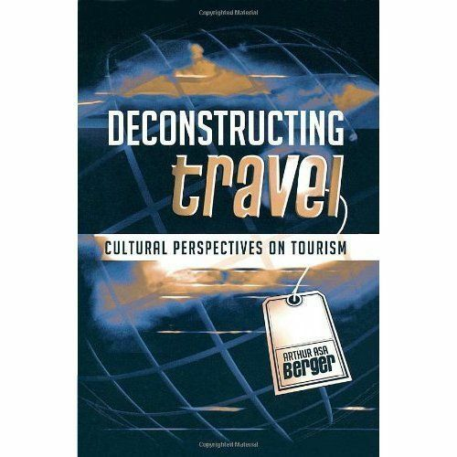 1 of 1 - Deconstructing Travel: Cultural Perspectives on Tourism-ExLibrary