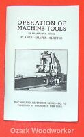 Operations Manual For Shaper, Planer & Slotter Machines 0501