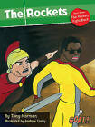 The Rockets: Level3, Pt. 3: The Rockets Fight Back by Tony Norman (Paperback, 2008)