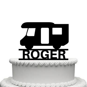 Personalised RV Motorhome Campervan High Gloss Acrylic Cake Topper Any Name
