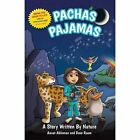 Pacha's Pajamas: A Story Written by Nature by Aaron Ableman, Dave Room (Paperback / softback, 2016)