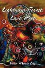 Lightning Forest, Lava Root by Maria Litz Erica, Erica Maria Litz (Paperback / softback, 2009)