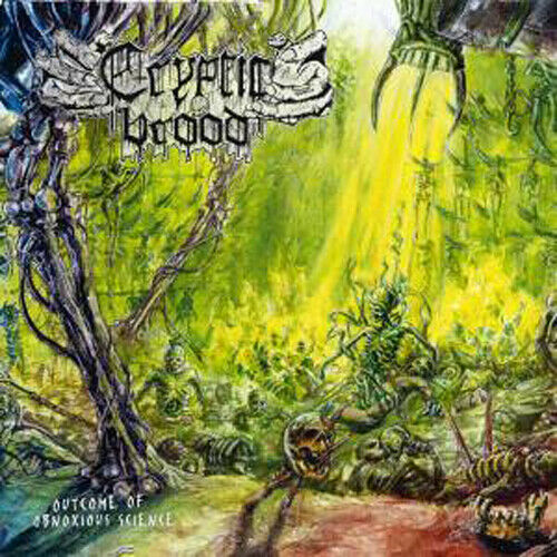 CRYPTIC BROOD - Outcome Of Obnoxious Science - CD - 166298