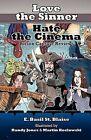 Love the Sinner, Hate the Cinema by E Basil St Blaise (Paperback / softback, 2012)