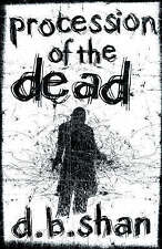 Procession of the Dead by D. B. Shan (Paperback, 2008) Darren Shan