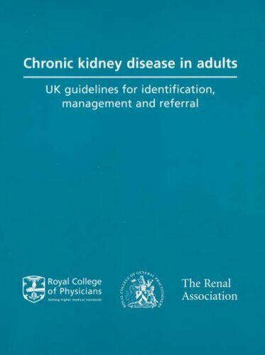 Chronic Kidney Disease in Adults : UK Guidelines for Identification, M-ExLibrary