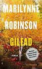 Gilead von Marilynne Robinson (2016, Gebundene Ausgabe)