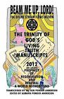 God's Living Truth Manuscripts 2012 (or Later?) Prophecy of Regeneration and Renewal by Ken Ponder Anderson (Paperback / softback, 2009)