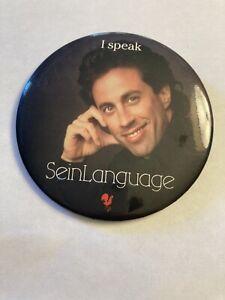 Vintage Large Jerry Seinfeld Pin Button - I speak SeinLanguage