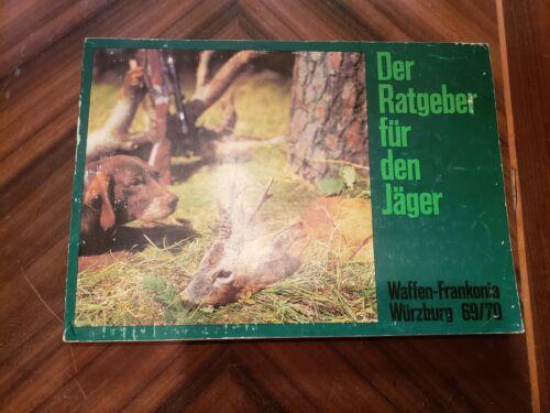 Details about  /Waffen Franconia Wurzburg 69//70 Der Ratgeber fur Den Jager Germany