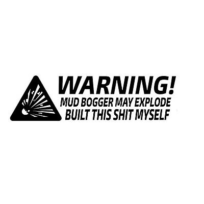 Car window decal truck outdoor sticker funny built myself boat may explode haha