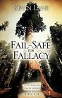 Fail-Safe for Fallacy by Kevin Lane (Paperback / softback, 2009)