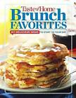 Taste of Home Brunch Favorites: 201 Delicious Ideas to Start Your Day by Editors at Taste of Home (Spiral bound, 2015)