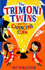 The Trimoni Twins: and the Changing Coin by Pam Smallcomb (Paperback, 2005)