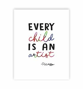 Wall-Room-Decor-Motivational-Art-Picasso-Quote-Print-Every-Child-Is-An-Artist