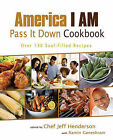 America I Am Pass It Down Cookbook by Smiley Books (Paperback / softback, 2011)
