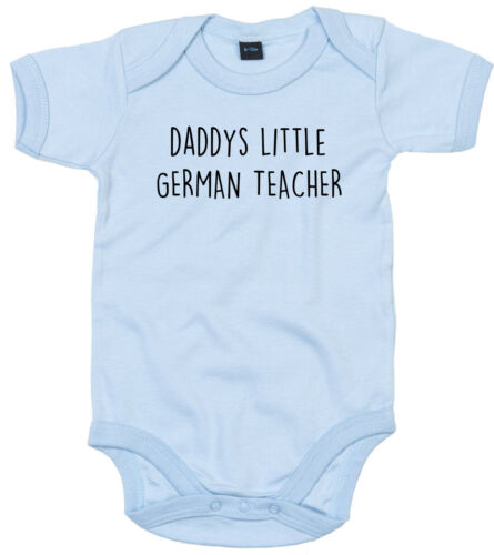 GERMAN TEACHER BODY SUIT PERSONALISED DADDYS LITTLE BABY GROW GIFT