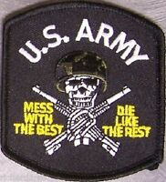 Embroidered Military Patch U S Army Mess With The Best Die Like The Rest