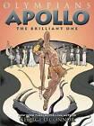 Apollo: The Brilliant One by George O'Connor (Hardback, 2016)