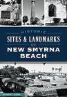 Historic Sites and Landmarks of New Smyrna Beach by Robert Redd (Paperback / softback, 2015)