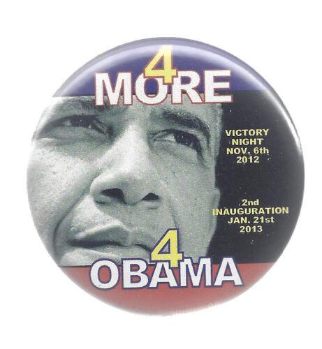 "/""4 MORE FOR OBAMA/"" PICTURE BUTTON 2013 BARACK OBAMA 2nd INAUGURATION BUTTON"