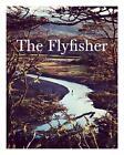 The Fly Fisher von Jan Blumentritt (2017, Gebundene Ausgabe)