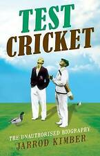 Test Cricket: The Unauthorised Biography by Jarrod Kimber (Paperback, 2015)