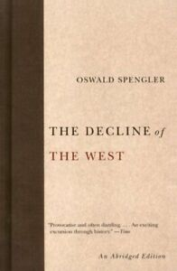 Decline-of-the-West-Paperback-by-Spengler-Oswald-Werner-Helmut-Helps-Ar