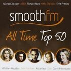 Smooth FM All Time Top 50 Feat. Michael Jackson ABBA Richard Marx 3cd