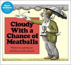 Cloudy with a Chance of Meatballs by Judi Barrett (Board book, 2011)